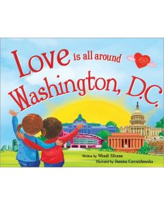Love Is All Around Washington, D.C.