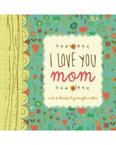 I Love You Mom