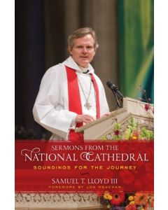 Sermons from the National Cathedral: Soundings for the Journey